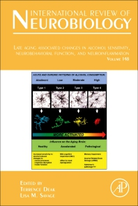 Cover image for Late Aging Associated Changes in Alcohol Sensitivity, Neurobehavioral Function, and Neuroinflammation