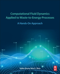 Cover image for Computational Fluid Dynamics Applied to Waste-to-Energy-Processes