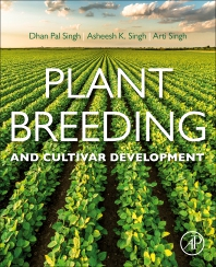 Plant Breeding and Cultivar Development - 1st Edition - ISBN: 9780128175637, 9780128175644