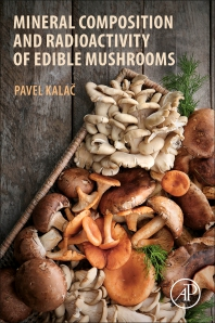 Cover image for Mineral Composition and Radioactivity of Edible Mushrooms