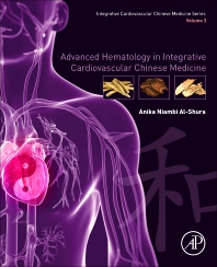 Cover image for Advanced Hematology in Integrated Cardiovascular Chinese Medicine