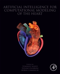 Artificial Intelligence for Computational Modeling of the Heart - 1st Edition - ISBN: 9780128175941, 9780128168950