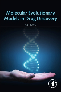 Cover image for Molecular Evolutionary Models in Drug Discovery