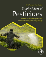 Ecophysiology of Pesticides - 1st Edition - ISBN: 9780128176146, 9780128176153