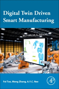 Cover image for Digital Twin Driven Smart Manufacturing