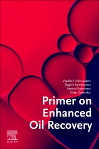 Cover image for Primer on Enhanced Oil Recovery