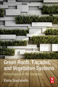 Cover image for Green Roofs, Facades, and Vegetative Systems