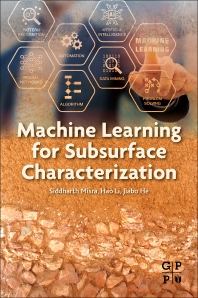 Cover image for Machine Learning for Subsurface Characterization