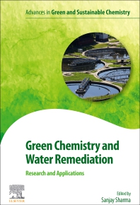 Cover image for Green Chemistry and Water Remediation: Research and Applications
