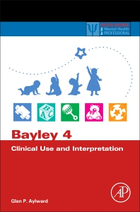 Cover image for Bayley 4 Clinical Use and Interpretation