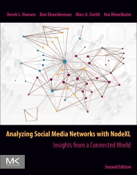 Cover image for Analyzing Social Media Networks with NodeXL