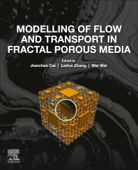 Modelling of Flow and Transport in Fractal Porous Media - 1st Edition - ISBN: 9780128177976, 9780128177983