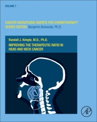 Improving the Therapeutic Ratio in Head and Neck Cancer - 1st Edition - ISBN: 9780128178683, 9780128178690