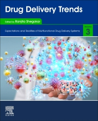 Drug Delivery Trends - 1st Edition - ISBN: 9780128178706