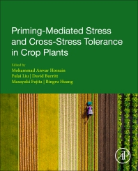 Cover image for Priming-Mediated Stress and Cross-Stress Tolerance in Crop Plants