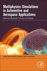 Multiphysics Simulations in Automotive and Aerospace Applications - 1st Edition - ISBN: 9780128178997