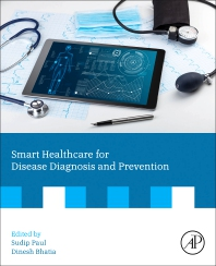 Cover image for Smart Healthcare for Disease Diagnosis and Prevention