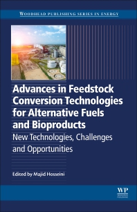 Cover image for Advances in Feedstock Conversion Technologies for Alternative Fuels and Bioproducts