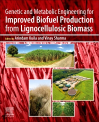 Cover image for Genetic and Metabolic Engineering for Improved Biofuel Production from Lignocellulosic Biomass
