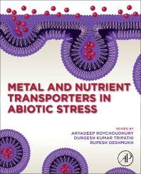Cover image for Metal and Nutrient Transporters in Abiotic Stress