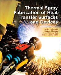 Cover image for Thermal Spray Fabrication of Heat Transfer Surfaces and Devices