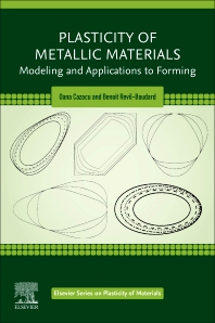 Plasticity of Metallic Materials - 1st Edition - ISBN: 9780128179840