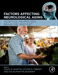 Factors Affecting Neurological Aging - 1st Edition - ISBN: 9780128179901, 9780128179918