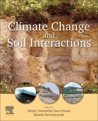 Climate Change and Soil Interactions - 1st Edition - ISBN: 9780128180327