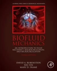 Biofluid Mechanics - 3rd Edition - ISBN: 9780128180341