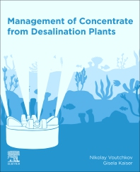 Cover image for Management of Concentrate from Desalination Plants