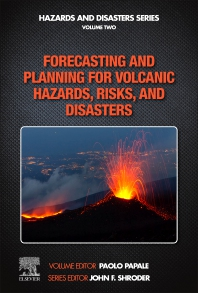 Cover image for Forecasting and Planning for Volcanic Hazards, Risks, and Disasters