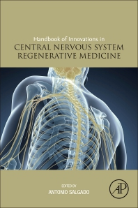 Handbook of Innovations in CNS Regenerative Medicine - 1st Edition - ISBN: 9780128180846