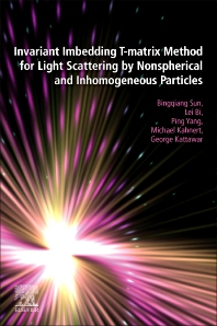 Cover image for Invariant Imbedding T-matrix Method for Light Scattering by Nonspherical and Inhomogeneous Particles