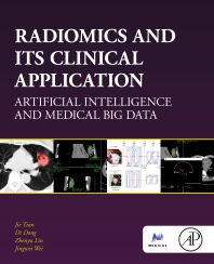 Cover image for Radiomics and Its Clinical Application