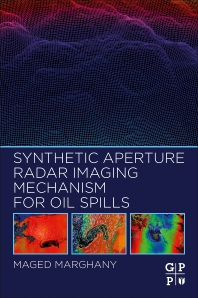 Cover image for Synthetic Aperture Radar Imaging Mechanism for Oil Spills