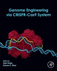 Genome Engineering via CRISPR-Cas9 System - 1st Edition - ISBN: 9780128181409, 9780128181416