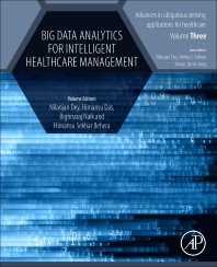 Cover image for Big Data Analytics for Intelligent Healthcare Management