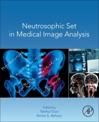 Cover image for Neutrosophic Set in Medical Image Analysis