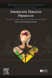 Smokeless Tobacco Products - 1st Edition - ISBN: 9780128181584, 9780128181591