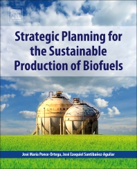 Cover image for Strategic Planning for the Sustainable Production of Biofuels