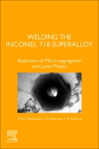 Welding the Inconel 718 Superalloy - 1st Edition