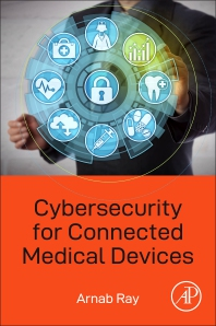 Cover image for Cybersecurity for Connected Medical Devices