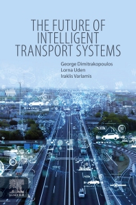 The Future of Intelligent Transport Systems - 1st Edition - ISBN: 9780128182819, 9780128182826