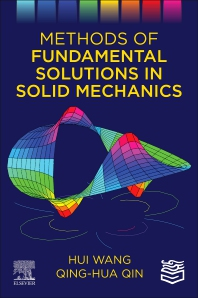 Cover image for Methods of Fundamental Solutions in Solid Mechanics