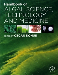Cover image for Handbook of Algal Science, Technology and Medicine