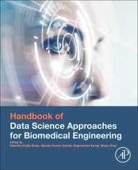 Handbook of Data Science Approaches for Biomedical Engineering - 1st Edition - ISBN: 9780128183182, 9780128183199