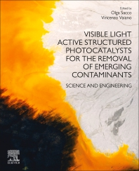 Cover image for Visible Light Active Structured Photocatalysts for the Removal of Emerging Contaminants