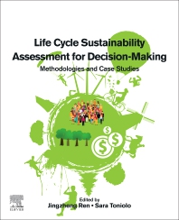 Cover image for Life Cycle Sustainability Assessment for Decision-Making