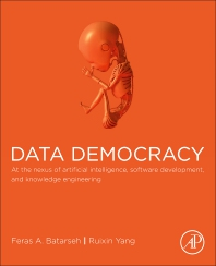 Data Democracy - 1st Edition - ISBN: 9780128183663, 9780128189399