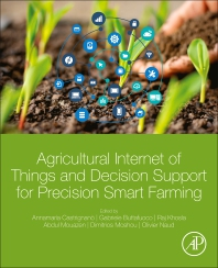 Cover image for Agricultural Internet of Things and Decision Support for Precision Smart Farming
